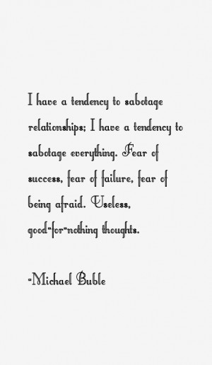 Michael Buble Quotes & Sayings