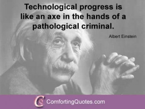 Albert Einstein Quote About Technology