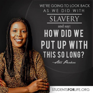 Star Parker- Abortion- Slavery- Quote