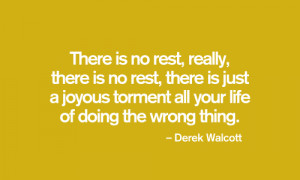Derek Walcott's quote #5