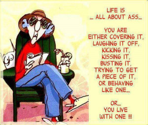 Cartoon Infographic: Life Is All About Ass