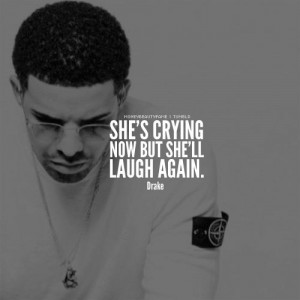 she s crying now but she ll laugh again