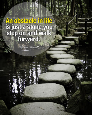 Inspirational Picture Quote - An obstacle in life