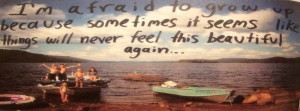 Afraid Childhood Quote So True Time Facebook Covers