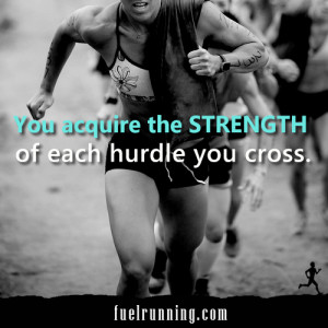 ... Things #1339: You acquire the strength of each hurdle you cross