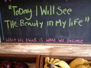 Today I will see the beauty in my life