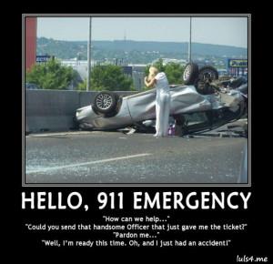 HELLO, 911 EMERGENCY -