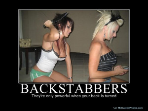 How Do You Deal With Backstabbers?
