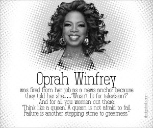 Oprah Winfrey was fired from her job as a news anchor because they ...