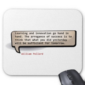 William Pollard - Learning and innovation go hand in hand. The ...