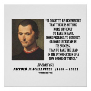 Machiavelli Introduction New Order Things Poster