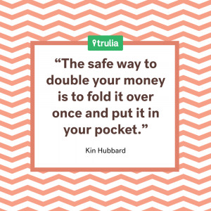 The safe way to double your money is to fold it over once and put it ...