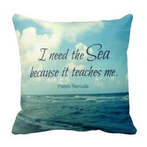 FAMOUS SEA QUOTE PABLO NERUDA PILLOW