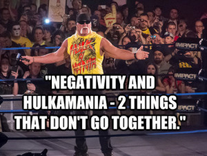 Hulk Hogan Quotes