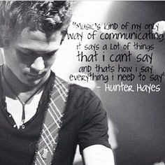 this hunter hayes quote more hayniac things hay quotes lyrics quotes ...
