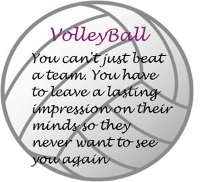 Funny Volleyball Quotes And Sayings