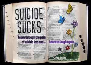 suicide sucks move through the pain of suicide loss and learn to laugh ...