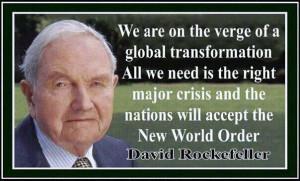 David Rockefeller's Global Elite Dreams to Remake Society