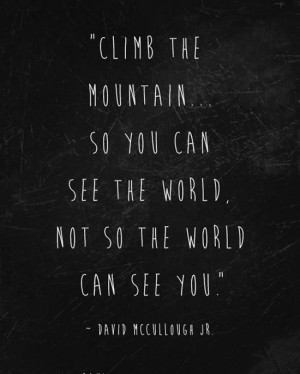 Quotes About Climbing Mountains