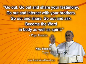 Go out. Go out and share your testimony.