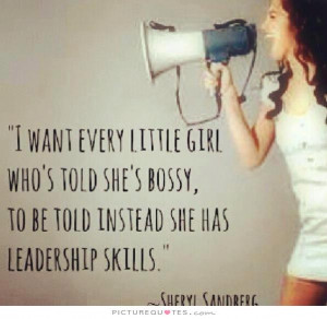 Leadership Quotes Girl Quotes Strong Women Quotes Little Girl Quotes ...
