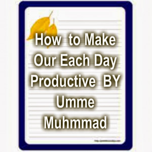 Productive Day Quotes Make your day productive