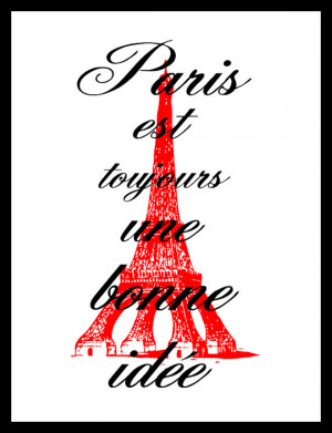 Inspirational Quote, Audrey Hepburn, Paris Is Always a Good Idea ...