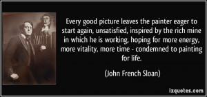 More John French Sloan Quotes