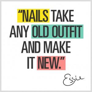 Essie nail polish quote
