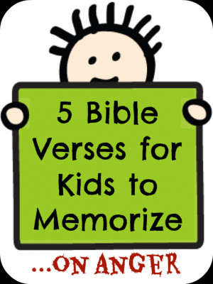 Great Bible Verses for Kids to Memorize About Anger