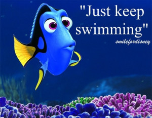 dory quote just keep swimming
