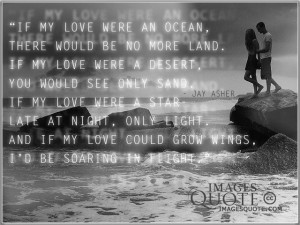 If my love were an ocean Romantic Quote