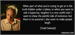 More Todd Solondz Quotes