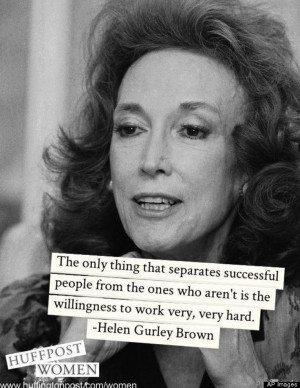 Helen Gurley Brown Quotes On Work, Sex And Success -
