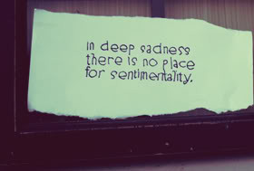 Sentimentality Quotes & Sayings