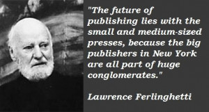 Lawrence ferlinghetti famous quotes 5