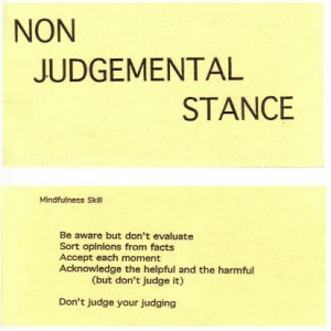 Mindfulness - non judgemental stance