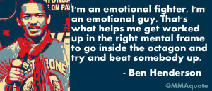 Ben Henderson on using emotions to help him fight better