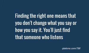 Quotes About Finding The One Finding The Right One