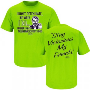 Seahawks Fan Prefer to Hate 49ers Stay Victorious T-Shirt - Green