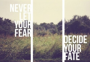 Fearless #fear #inspiration #quotes