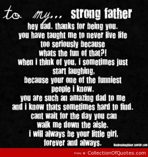 to my strong father hey dad thanks for being you