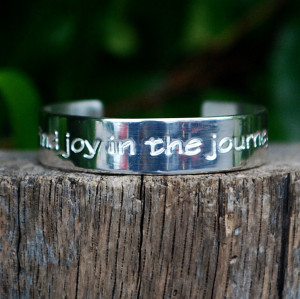 Engraved Quote Find Joy in the Journey Silver – Rustic Cuff