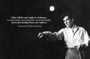 Leonard Bernstein, on the assassination of John. F. Kennery, Jr.