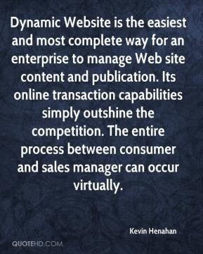 kevin-henahan-quote-dynamic-website-is-the-easiest-and-most-complete ...