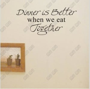 WHEN WE EAT TOGETHER Vinyl wall art Kitchen quotes Family sayings ...