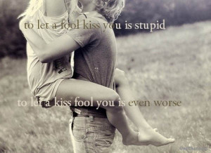 Don't Let a Kiss Fool You