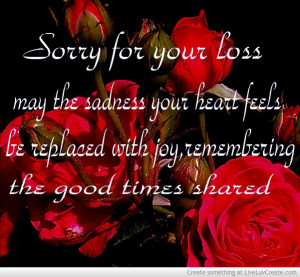 sorry_for_your_loss-285632.jpg#sorry%20for%20your%20loss%20601x555