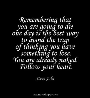Follow your heart Steve Jobs quote