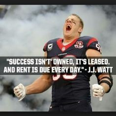 ... watts jj watt quotes motivation watts quotes rent j j quotes thoughts